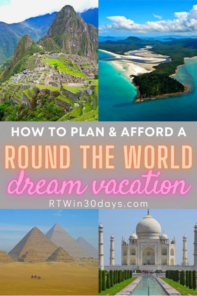 World Trip Dream Vacation Around the World